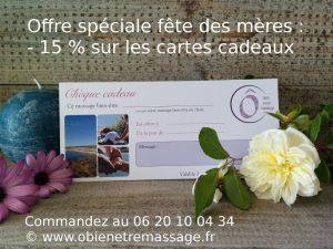Idées cadeaux pour la fête des mères / Offre spéciale sur les cartes cadeaux / Ô bien-être massage Porspoder / Brest / Finistère